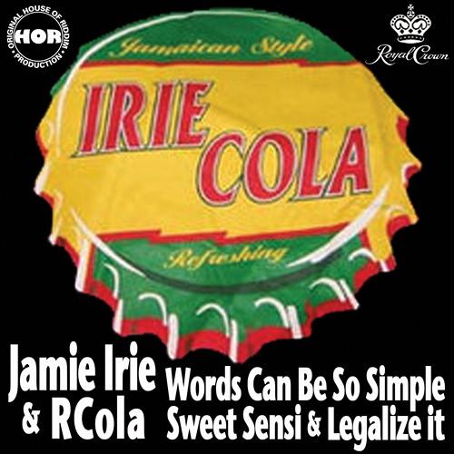 """Sweet Sensi"" ft. Jamie Irie (RCola remix)"