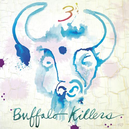 Buffalo Killers - Circle Day