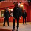 Teddybears - Get Fresh With You feat. Laza Morgan