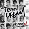 TEEN DREAM ft. White Sea
