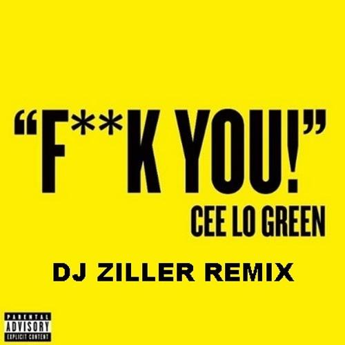 Cee Lo Green - Fuck You (DJ Ziller Remix)