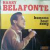 Harry Belafonte-Banana Boat Song (Day-O) (Rival Bootleg)
