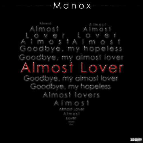 Manox - Almost Lover // out on: Future Trance 48