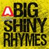 Big Shiny Rhymes (uncensored) (2010) - Abstract Artform