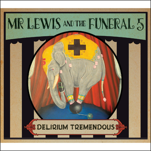Mr. Lewis and The Funeral 5 - Alcohol (Kinks Cover)