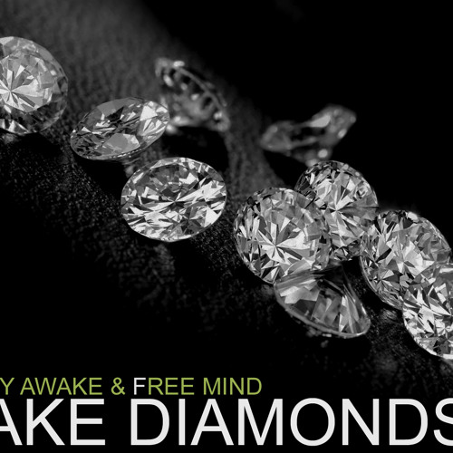 Tony Awake & Free Mind - Fake Diamonds (Original mix):: Buy Now!