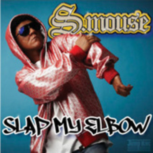 Slap My Elbow (Hookie's No Elbow Edit) - S.mouse
