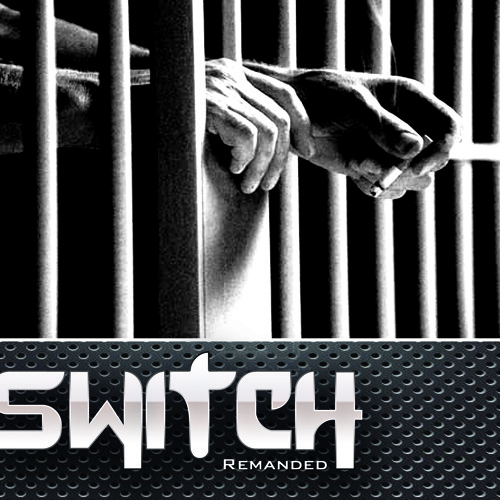 Switch - Remanded (Prod By The Passion HiFi)