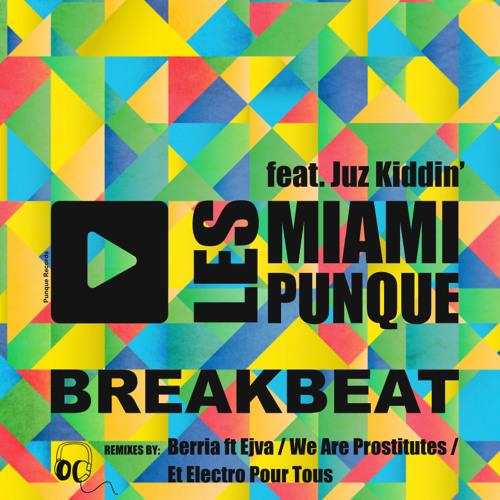 Breakbeat feat. Juz Kiddin' (Et Electro Pour Tous remix)