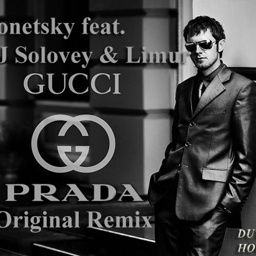 Donetsky feat. DJ Solovey & Limur - Gucci Gucci Prada Prada (Original Remix)