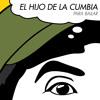 EL HIJO DE LA CUMBIA - SOY EL CONTROL (Radio Edit)