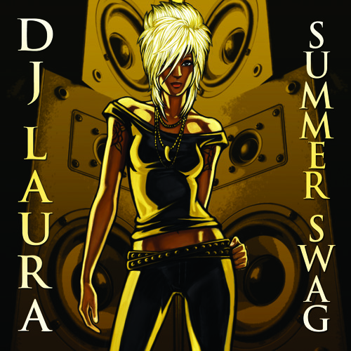 DJ LAURA SUMMER SWAG MIXTAPE 2011                                 www.facebook.com/djlauralow