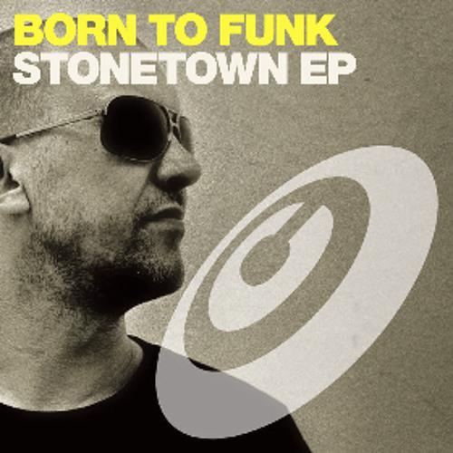 Born To Funk - Maisha (Stonetown EP) (Copyright Recordings)