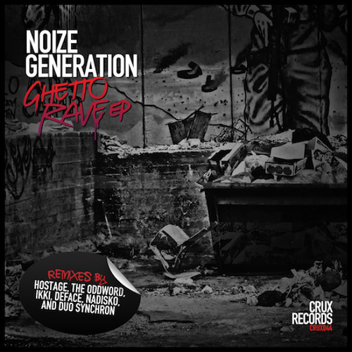 Noize Generation - Ghetto Rave (The Oddword Rmx)