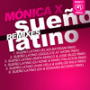 SEX011: MONICA X - Sueño Latino Remixes (Ivan Vela & Karlos Wilk Remix)