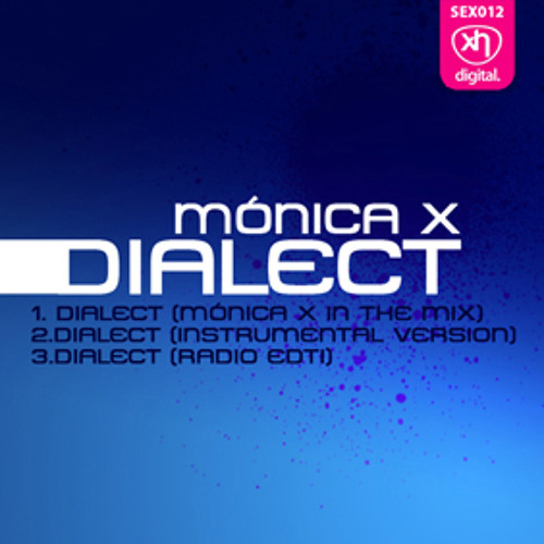 SEX012: MONICA X - Dialect (Monica X In The Mix)