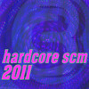 Hardcore Scm '11 - Play Hard