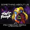 Daft Punk - Something About Us (Psymbionic Remix) [FREE DL!]