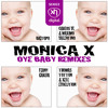 SEX022: MONICA X - Oye Baby (Bigtopo Remix)