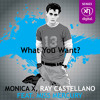 SEX023: MONICA X & RAY CASTELLANO FEAT MISS MERCURY - What You Want