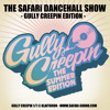 SAFARi DANCEHALL SHOW - GULLY CREEPiN EDiTiON - jUNE 2K11