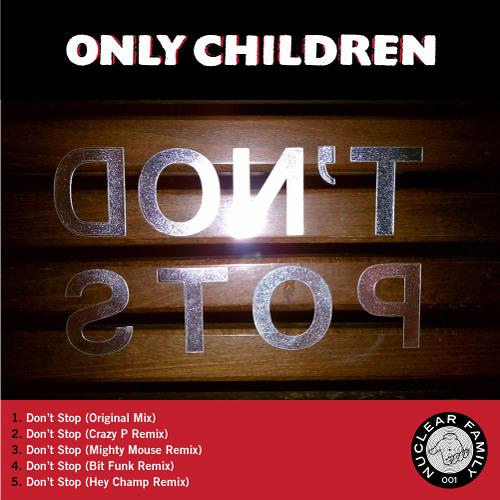 Don't Stop (Original + Remixes)