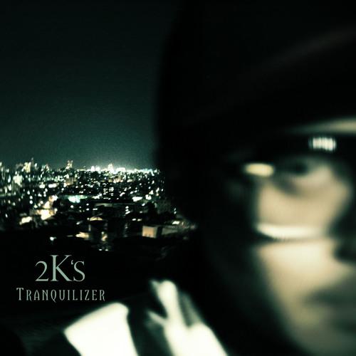2K's / Tranquilizer _ Sample Short Ver. mp3