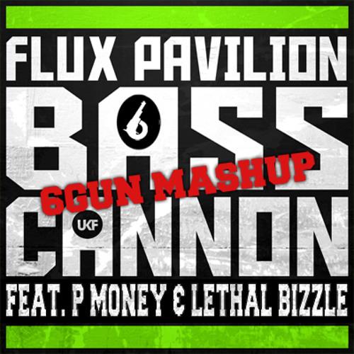 P Money's Pow Cannon (Flux Pavilion X P Money X Lethal Bizzle)