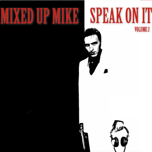 Speak On It vol. 2