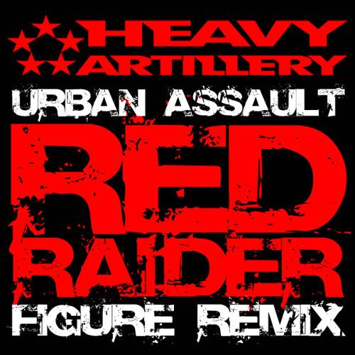 Urban Assault - RED RAIDER (Dubstep RMX) out now!
