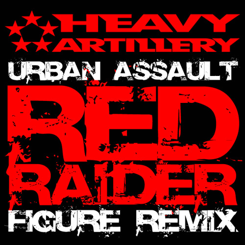 Urban Assault - RED RAIDER (VIP) out now!