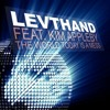 Levthand Feat. Kim Appleby - The World Today Is A Mess [Levthand Reshake]