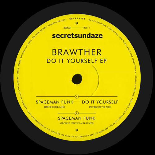 secretsundaze 001 // Brawther - Do It Yourself EP [secretsundaze 001]