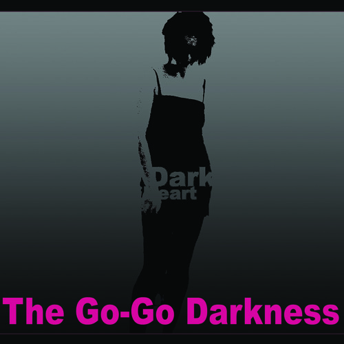 The Go-Go Darkness - Two Count Decadence