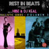 09- Hibe & Dj Keal - Mouse in a maze [Rest in Beats - Ballistic Series vol 3]
