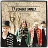 77 Bombay Street - Up In The Sky