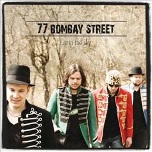 77 Bombay Street - Up In The Sky