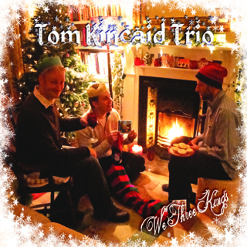 Tom Kincaid Trio - We Three Kings