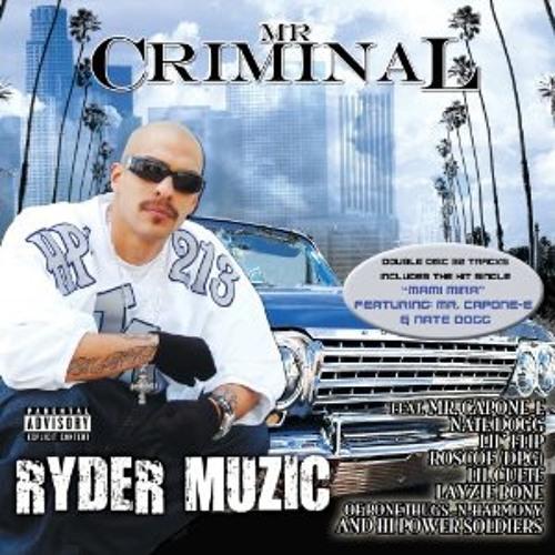 Mr. Criminal ft. Nate Dogg & Mr. Capone-E - Mami Mira