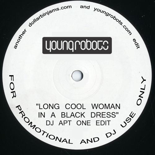 Long Cool Woman In A Black Dress Dj Apt One Edit By Djaptone