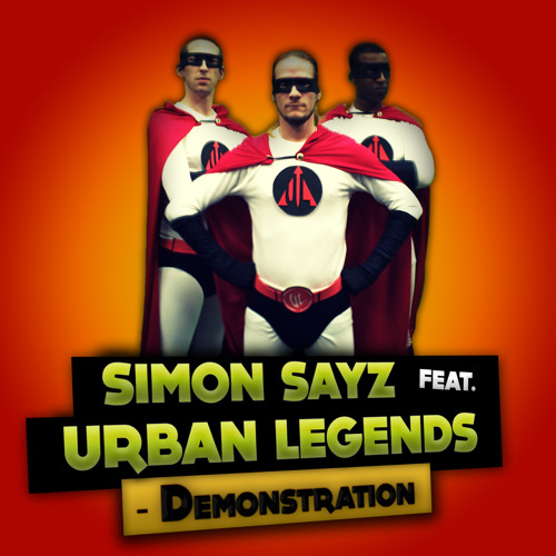 Simon Sayz feat. Urban Legends - Demonstration
