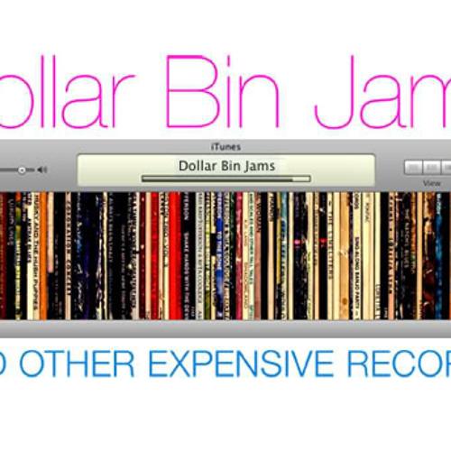 Dollar Bin Jams
