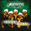 Los marineros del norte mix =) dj s@p!t0