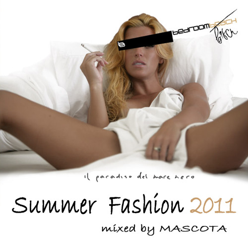Bedroom Summer Fashion 2011 mixed by Mascota