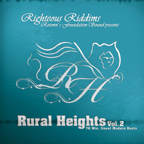 Rural Heights Vol. 2 by Righteous Riddims