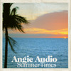 Angie Audio - SummerTimes