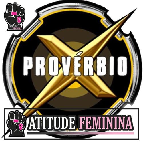 Atitude Feminina - Proverbio X - Direitos Abstratos