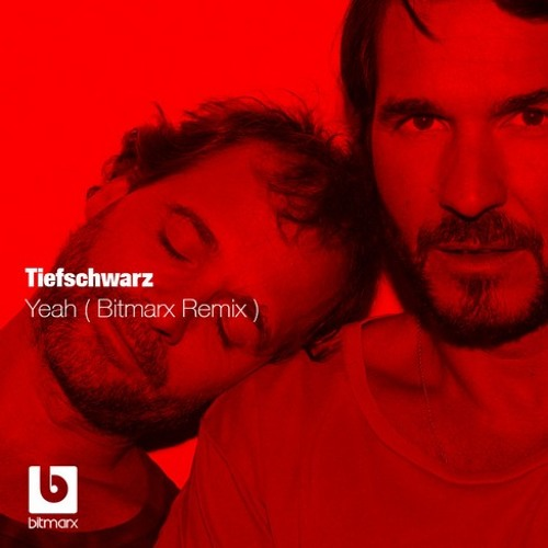 Tiefschwarz - Yeah (Bitmarx Remix)