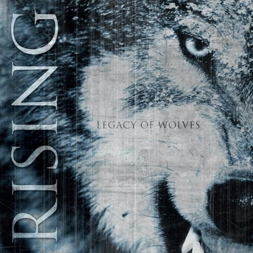 "RISING - ""Legacy Of Wolves"""