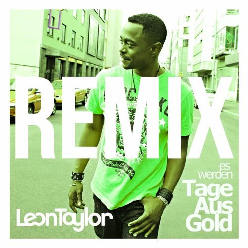 Tage Aus Gold RemixXX